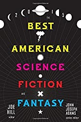 The Best American Science Fiction and Fantasy 2015 (2015-10-06)