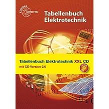 Tabellenbuch Elektrotechnik XXL: Buch und CD Tabellenbuch Elektrotechnik 2.0