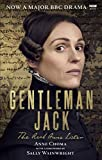 Gentleman Jack: The Real Anne Lister The Official Companion to the BBC Series - Sally Wainwright, Anne Choma