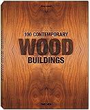 100 Contemporary Wood Buildings