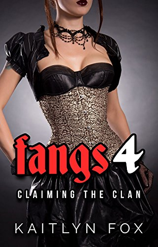 fangs-4-claiming-the-clan-english-edition