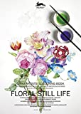 Floral Still LIfe: Giant Artists' Colouring Book (Giant Artists' Colouring Books)