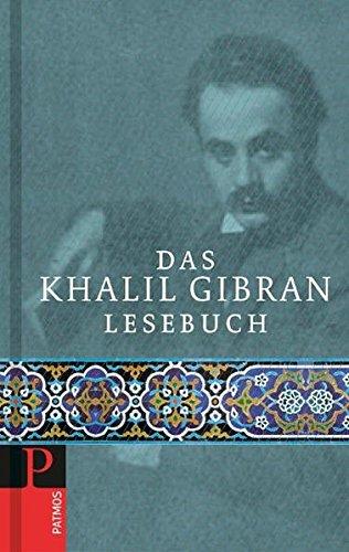 Das Khalil Gibran Lesebuch