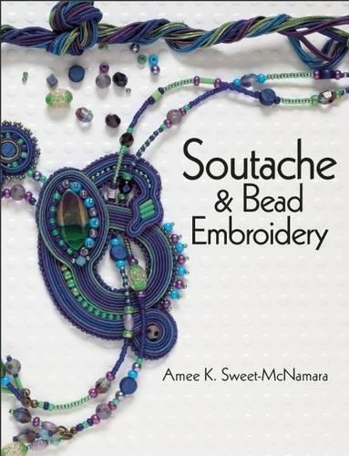 Soutache & Bead Embroidery por Amee K. Sweet-McNamara