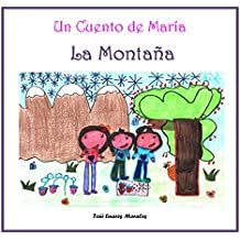 La Montaña (Los cuentos de María vol II) (Spanish Edition)