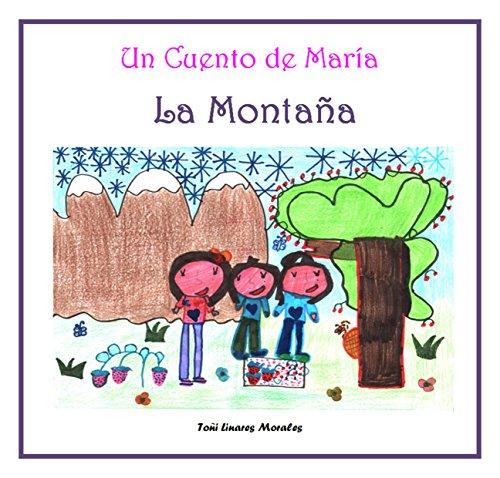 La Montaña (Los cuentos de María vol II)
