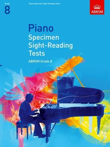 Piano Specimen Sight-Reading Tests, Grade 8 (ABRSM Sight-reading) by ABRSM (3-Jul-2008) Sheet music