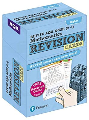 Revise AQA GCSE (9-1) Mathematics Higher Revision Cards: with free online Revision Guide (REVISE AQA GCSE Maths 2015) by Pearson Education