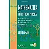 Mathematica Fortheoretical Physics: Electrodynamics, Quantum Mechanics, General Relativity, and Fractals