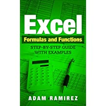Excel Formulas and Functions: Step-By-Step Guide with Examples (English Edition)