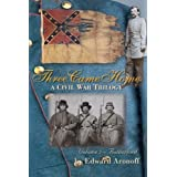 Three Came Home - Rutherford: A Civil War Trilogy (Volume 3) by Edward Aronoff (2007-10-20)