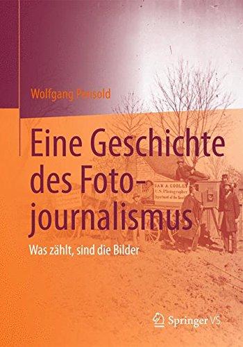 Eine Geschichte des Fotojournalismus: Was zählt, sind die Bilder