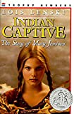 Indian Captive (Trophy Newbery)