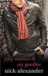50 Reasons to Say Goodbye: Book 1 in the Fifty Reasons Series