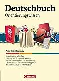 Deutschbuch - Neue Grundausgabe: 5.-10. Schuljahr - Orientierungswissen: Schülerbuch