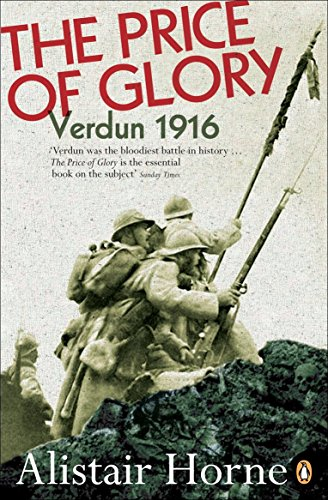 The Price of Glory: Verdun 1916 (Penguin History)