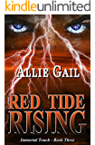 Red Tide Rising (Immortal Touch Book 3)