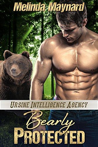 Bearly Protected: BBW Paranormal Shifter Novella (Ursine Intelligence Agency Book 1) (English Edition) Milly Shift