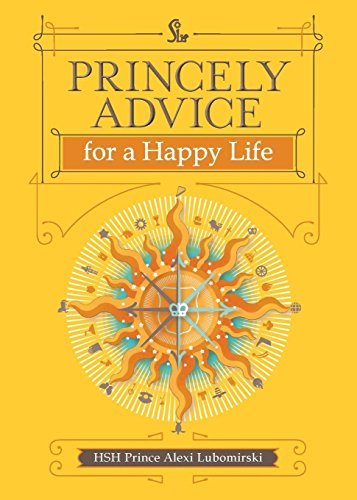 Princely Advice for a Happy Life PDF Books