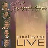 Songtexte von Ernie Haase & Signature Sound - Stand by Me: Live