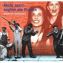 Mehr Jazz sagten die Frauen. 2 CDs