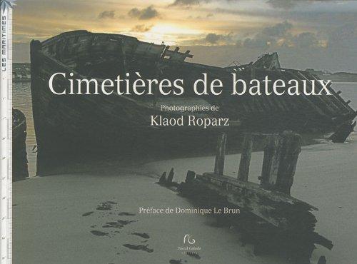 Cimetières de bateaux par Klaod Roparz