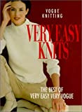 """""""Vogue Knitting"""": Very Easy Knits"""