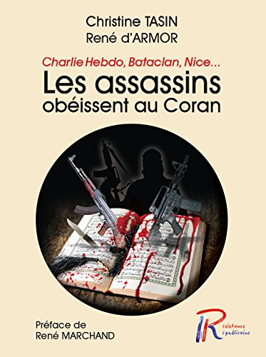 Les assassins obéissent au Coran