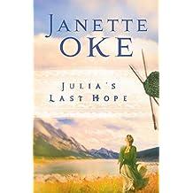 Julia's Last Hope (Women of the West Book #2)