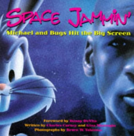 Space Jammin': Michael and Bugs Hit the Big Screen by Charles Carney (1997-03-06)