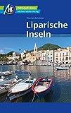 Liparische Inseln Reiseführer Michael Müller Verlag: Individuell reisen mit vielen praktischen Tipps -