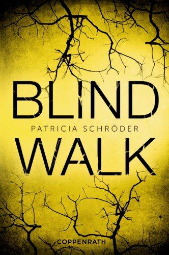 Buchseite und Rezensionen zu 'Blind Walk' von Patricia Schröder