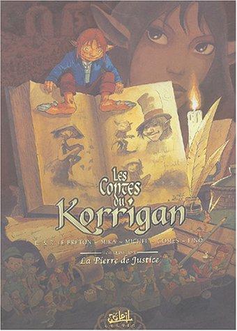 Les Contes du Korrigan, tome 4 : La Pierre de justice