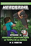 HEROBRINE épisode 2: Minecraft Aventure Dans Le Temple De La Jungle