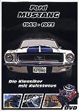 Ford Mustang 1965-1973 - Die Klassiker mit Kultstatus