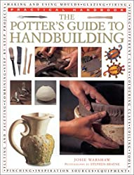 A Potter's Guide to Hand Building (Practical Handbook)
