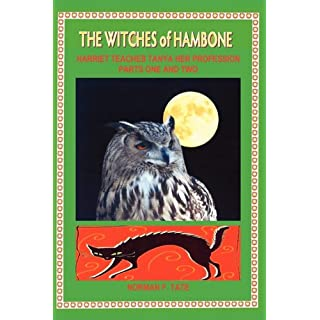 The Witches of Hambone; Part 1, Tanya Is Taught to Become a Powerful Witch and Part 2, Tanya Meets Agoria in Battle