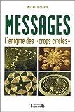 """Messages : L'Enigme des """"crops circles"""""""