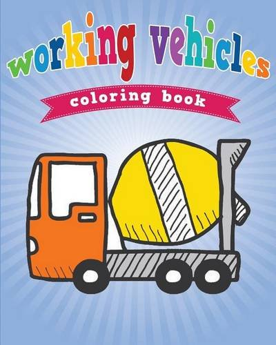 Working Vehicles Coloring Book Avon Coloring Books