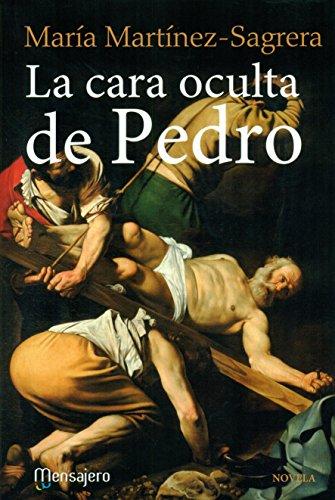 Descargar Libro La cara oculta de Pedro (Literaria) de María Martinez - Sagrera