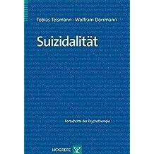 Suizidalität (Fortschritte der Psychotherapie / Manuale für die Praxis)