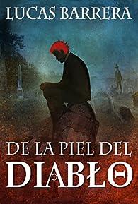 De la piel del Diablo par Lucas Barrera