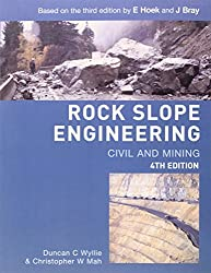 Rock Slope Engineering: Fourth Edition: Civil and Mining
