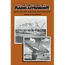 The Early Years of Radio Astronomy: Reflections Fifty Years after Jansky's Discovery