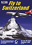Flight Simulator 2004: Fly to Switzerland