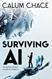 Artificial Intelligence Best Deals - Surviving AI: The promise and peril of artificial intelligence