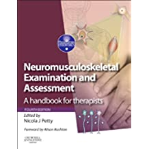 Neuromusculoskeletal Examination and Assessment: A Handbook for Therapists, 4e (Physiotherapy Essentials)