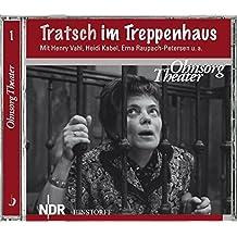 Tratsch im Treppenhaus: Hörfassung der Fernsehaufführung von 1966