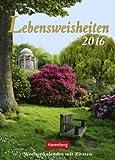 Lebensweisheiten - Kalender 2016 - Harenberg-Verlag - Wochenkalender mit Zitaten - 16,5 cm x 23 cm