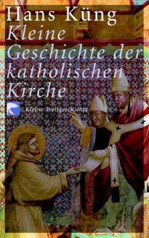 Kleine Geschichte der katholischen Kirche: Kleine Weltgeschichte